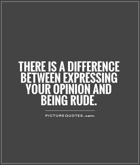 dont be rude.jpg