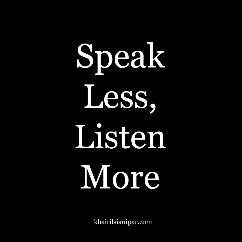 speak less listen more.jpg