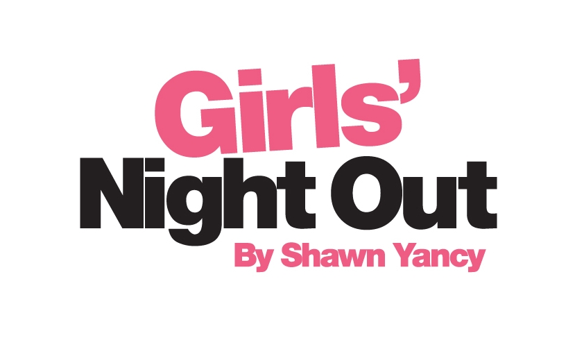 Girls' Night Out by Shawn Yancy