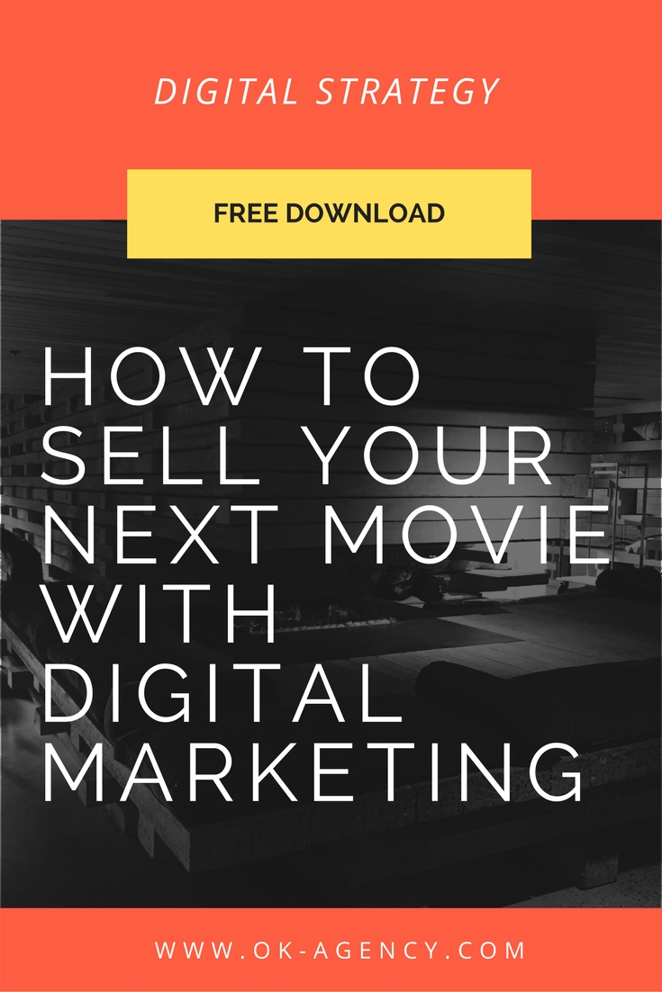 How to sell your next movie with digital marketing