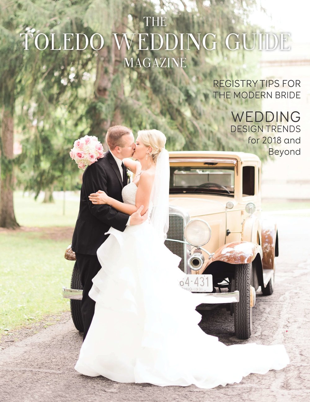 Toledo Wedding Guide // 2018 Issue 1