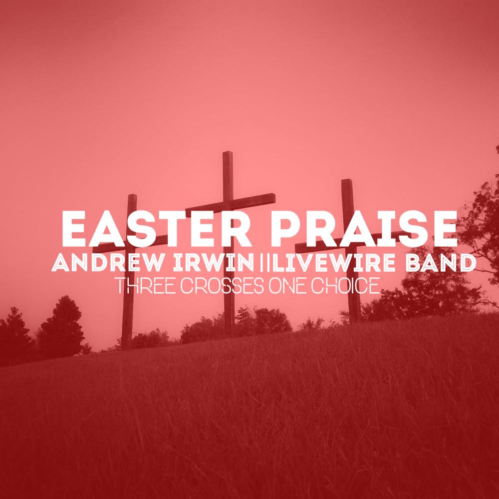 Easter Praise 2017