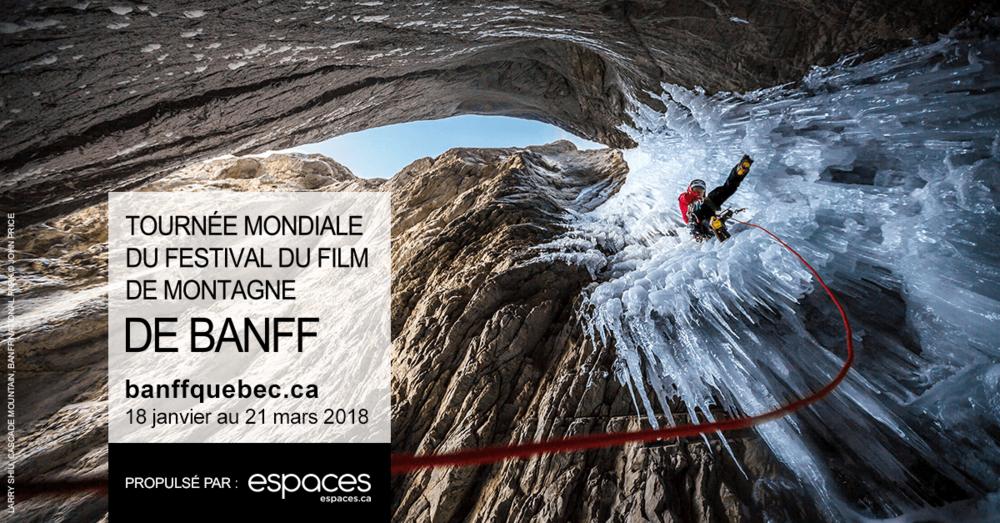 Le festival de film de Banff vous offre la chance de gagner deux paires de billets à  l'achat d'un billet pour le Salon du Backcountry de Québec et des sports d'Aventure.