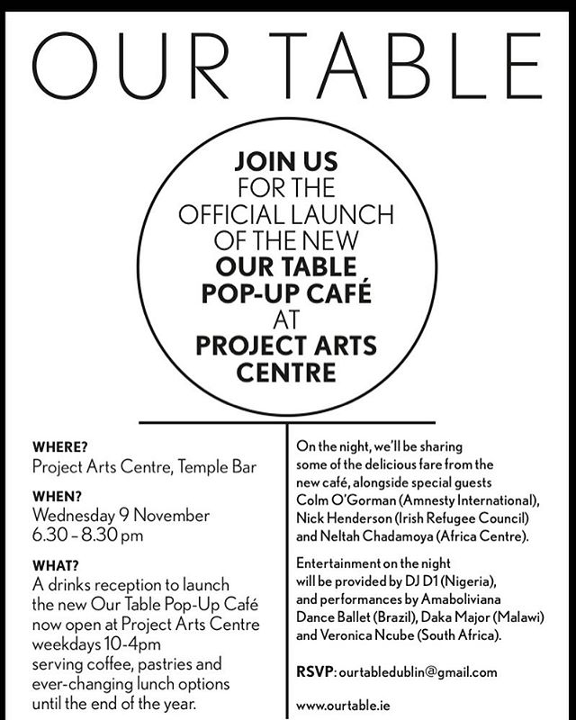 Join us at 6.30pm on Wednesday 9th November for our official launch @projectartscentre to find out more about our pop-up café and our aims.