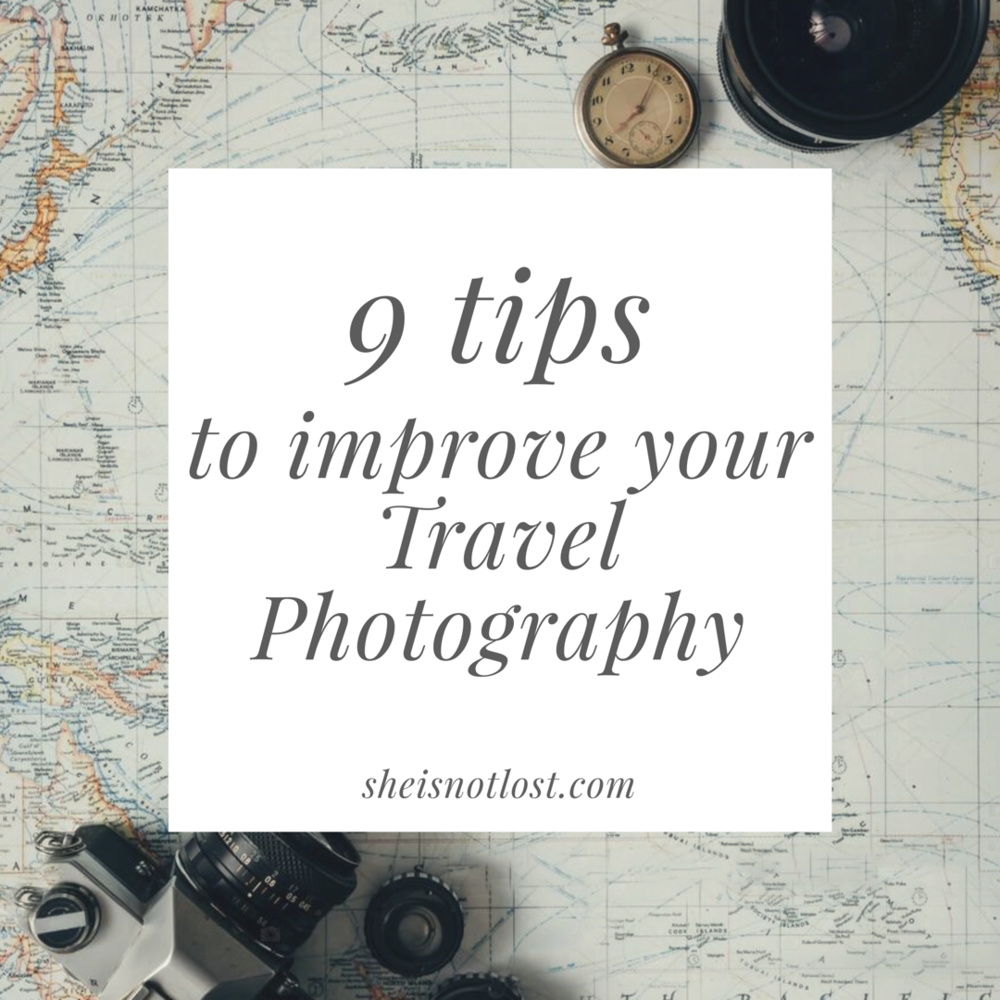 9tipstoimproveyourtravelphotography.PNG