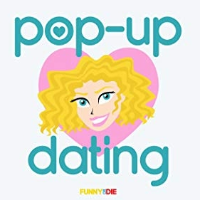 Pop Up Dating - Funny Or Die / Amazon