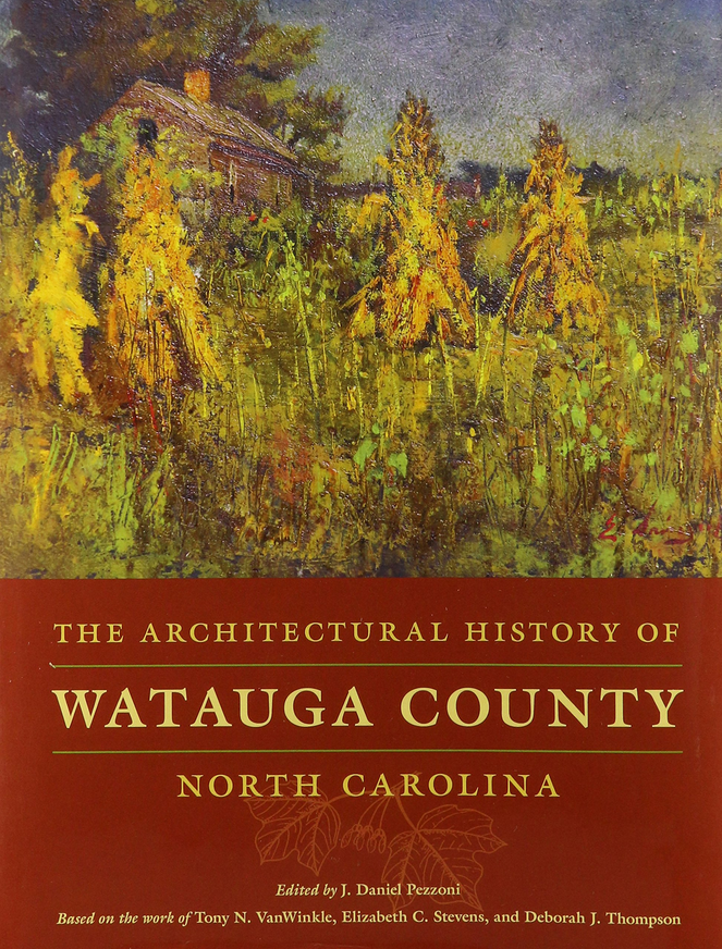 Cover image of The Architectural History of Watauga County, NC