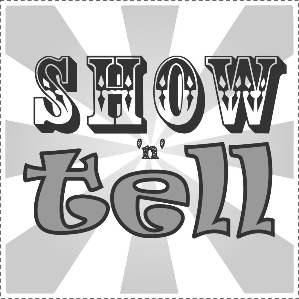 Show n tell sign.png