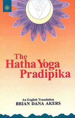 Hatha Yoga Pradipika - Brian Dana Akers.jpg