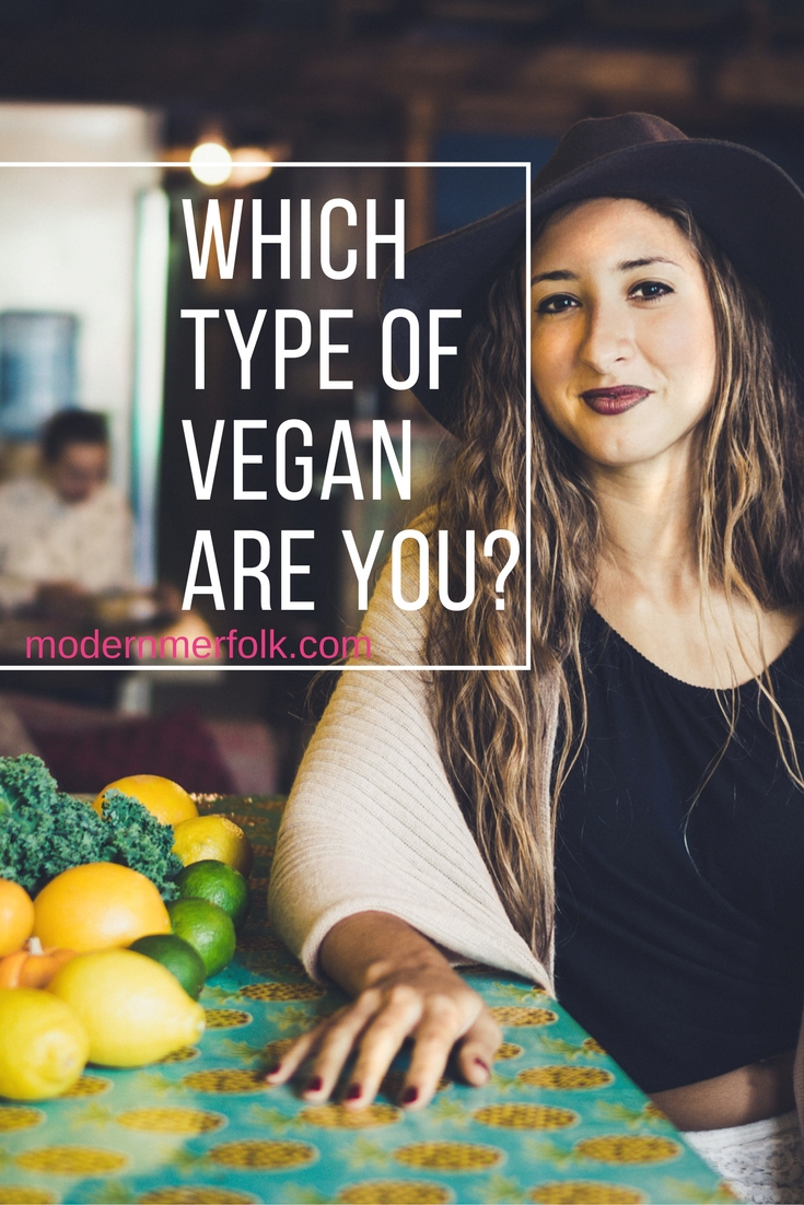 what type of vegan are you?