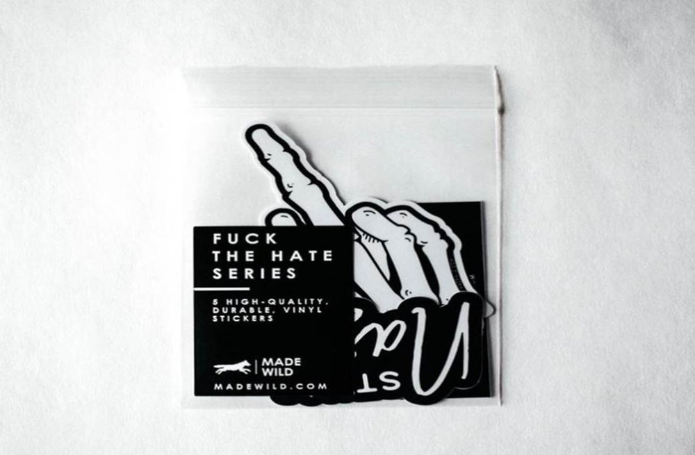 Made Wild: F*ck The Hate Sticker Series ($12)