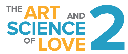 The Art and Science of Love 2