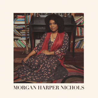 Morgan Harper Nichols, Self-Titled (2017) iTunes,AmazonMp3,Google Play,Spotify,Pandora,More...