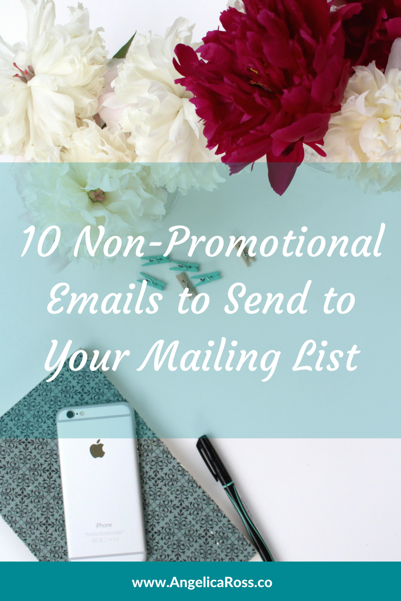 10 Non-Promotional Emails to Send to your Mailing List.png