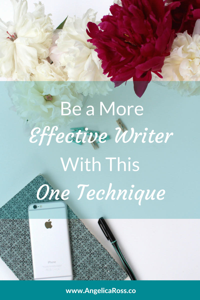 Be a More Effective Writer with this One Technique.png