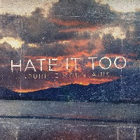 Hate It Too - Purple Mountains (2015)
