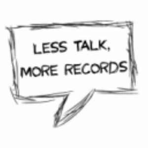 Less Talk, More Records
