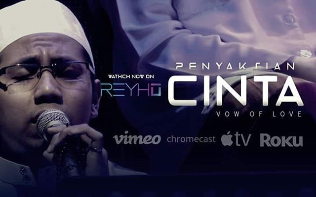 Watch Ustaz Asyraf Hasni in Penyaksian Cinta (Vow Of Love) exclusively on REYHU. Apply Promo Code : RVODPC50 (And get 50% off your purchase). http://bit.ly/2FaZpsJ
