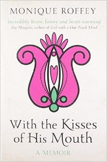 with-the-kisses-of-his-mouth-monique-roffey.jpg