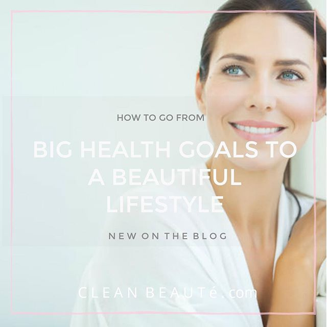 Quit struggling with those health goals you never reach & do this instead! 🙏🏻🎉Read more www.cleanbeaute.com.
