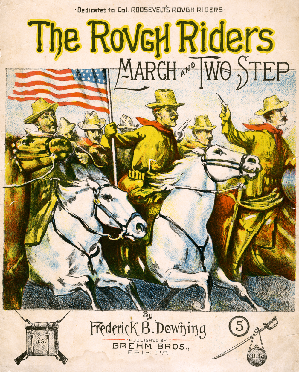 Sheet music from the Gregory A. Wynn Theodore Roosevelt Collection.