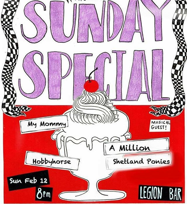 Get your butt over to this month's Sunday Special, Sunday, 2/12 at Legion Bar at 8PM!