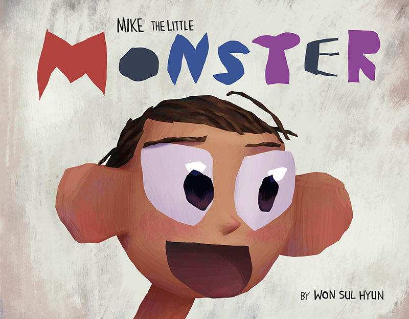 """Mike The Little Monster"" the illustrated book for $28, 11X8.5"""