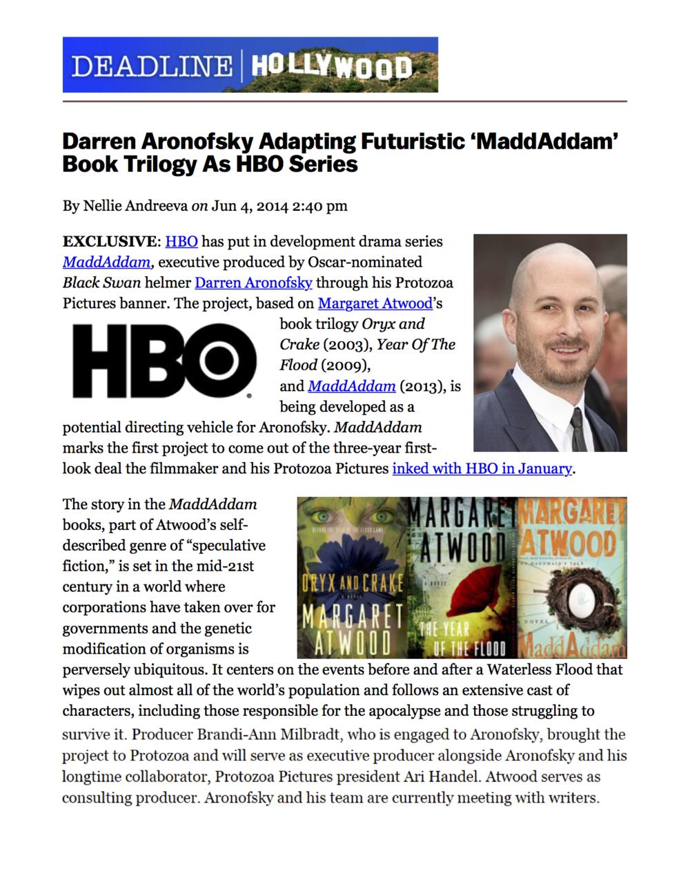 Darren Aronofsky Brandon Milbradt Brandi-Ann HBO Margaret Atwood