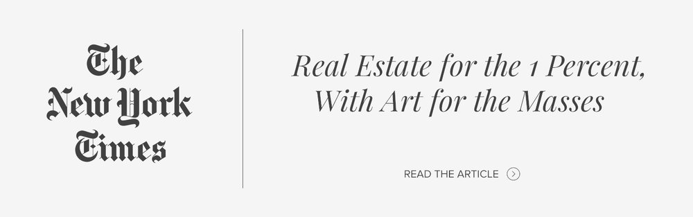 Real Estate for the 1 Percent, Art for the Masses