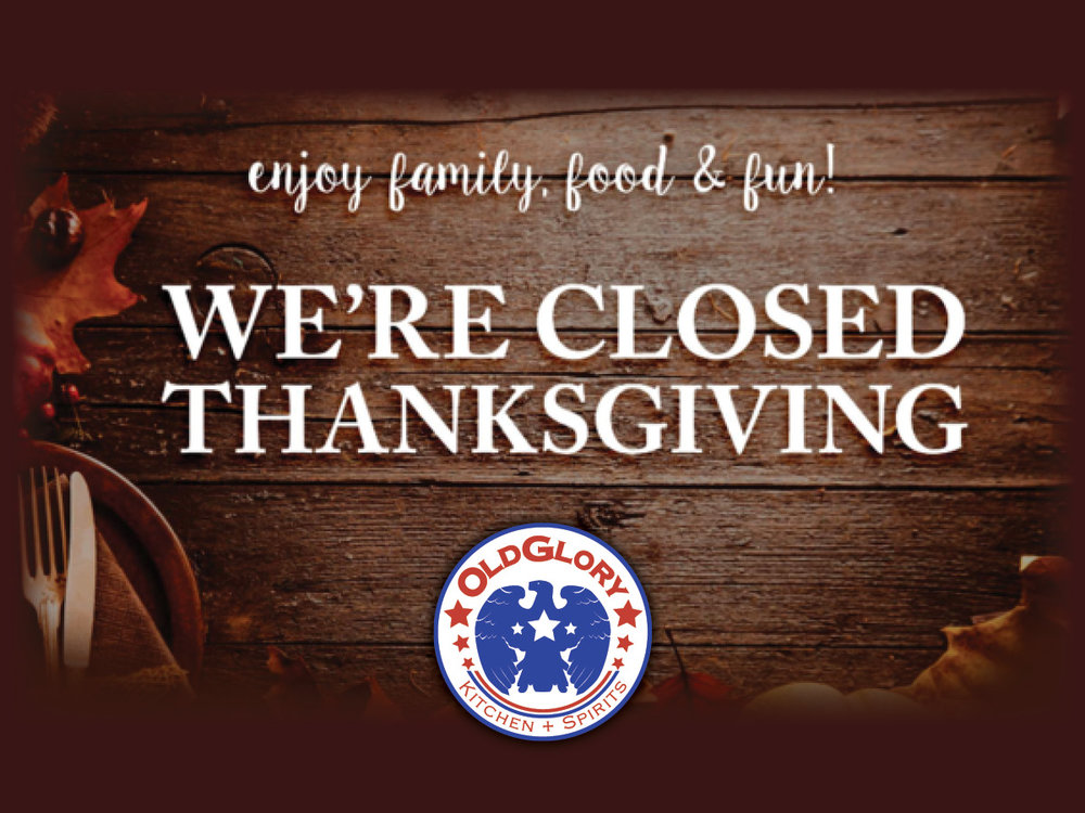 Closed Thanksgiving .jpg