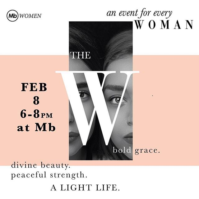THE W IS BACK! divine beauty. peaceful strength. an event for every woman. . Feb 8th | 6pm @MbSLO