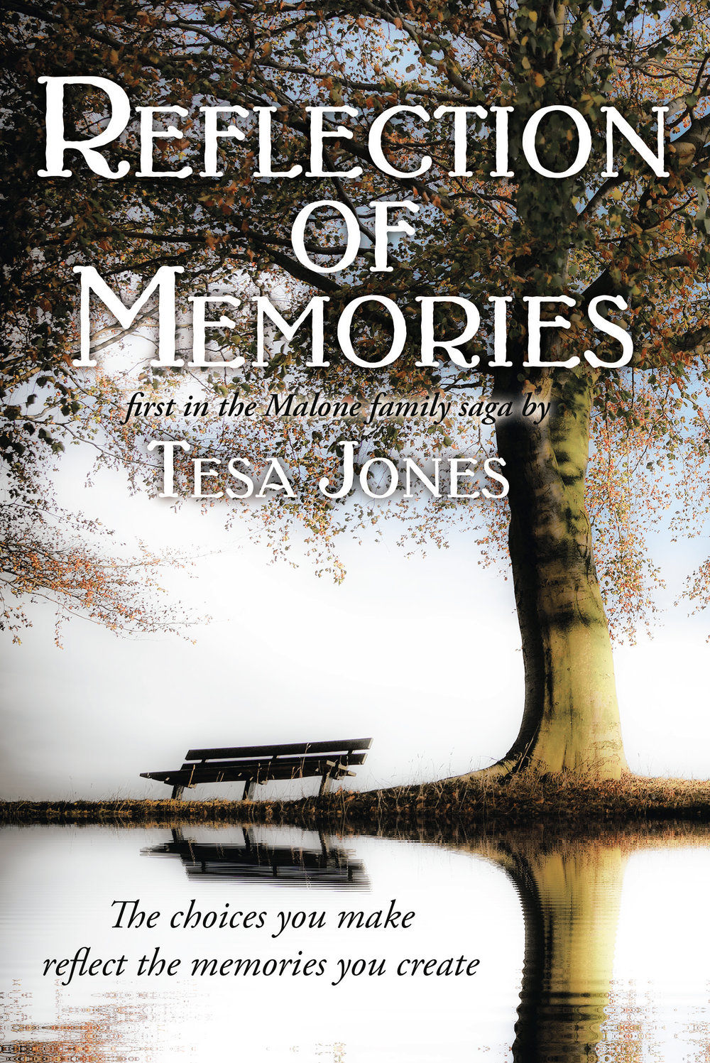 Reflection of Memories by Tesa Jones.jpg