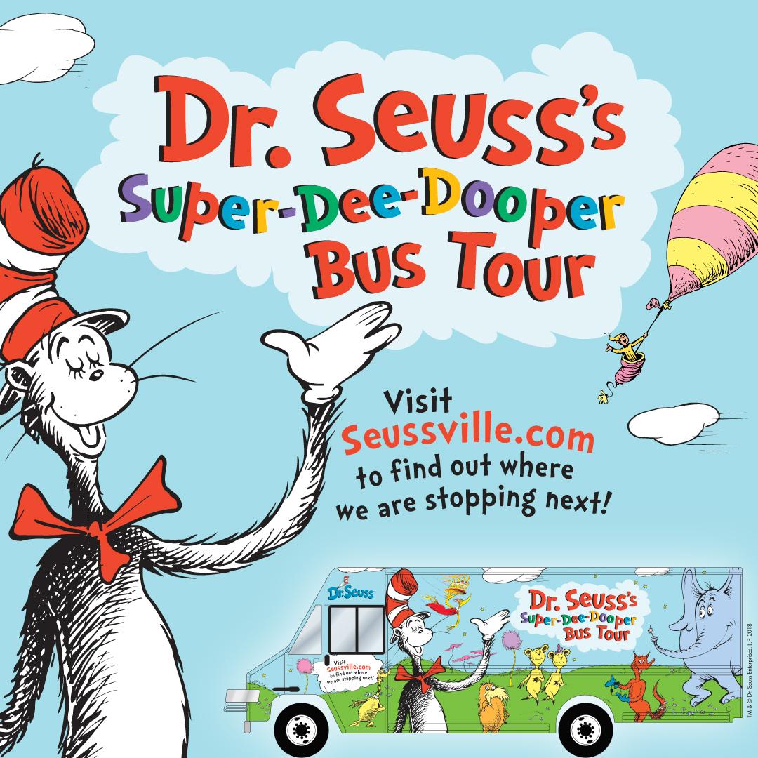 Dr. Seuss\'s Super-Dee-Dooper Bus Tour 2018 — Hooray for Books