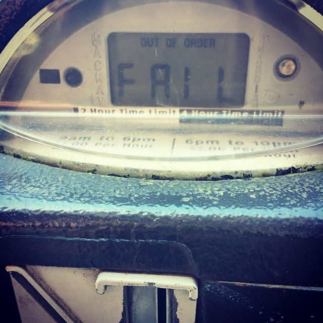 Even my parking meter knew it was Monday 😬 #fail