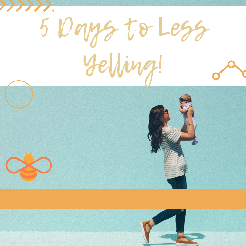 5 Days to Less Yelling!(1).png