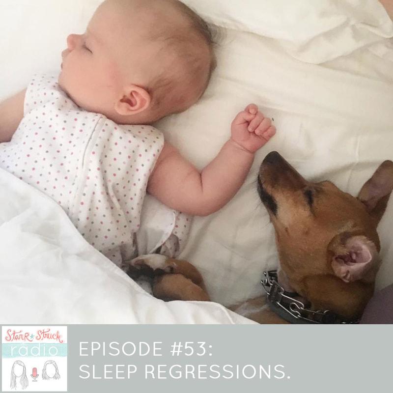 starr-struck-radio-episode-53-sleep-regressions2_orig.jpg