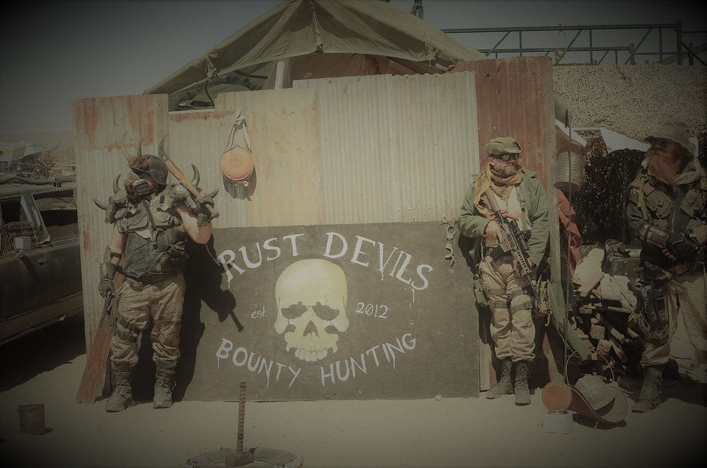 Just a few Bad Ass Rust Devil Bounty hunters