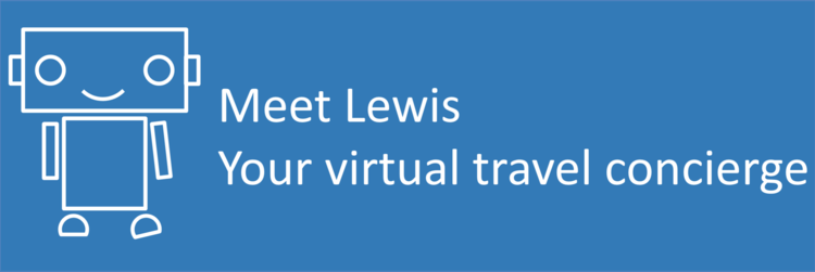 Meet Lewis, your virtual travel concierge