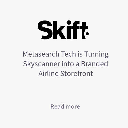 Metasearch Tech is Turning Skyscanner into a Branded Airline Storefront - Skift