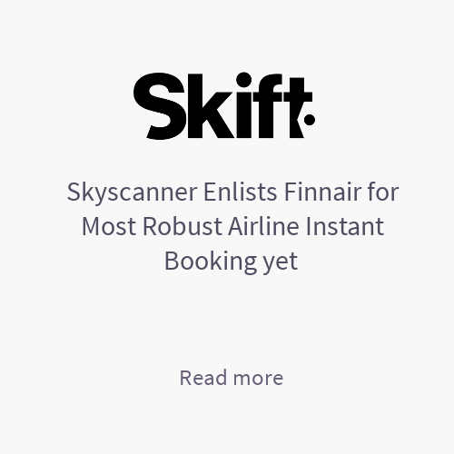 Skyscanner Enlists Finnair for Most Robust Airline Instant Booking Yet - Skift