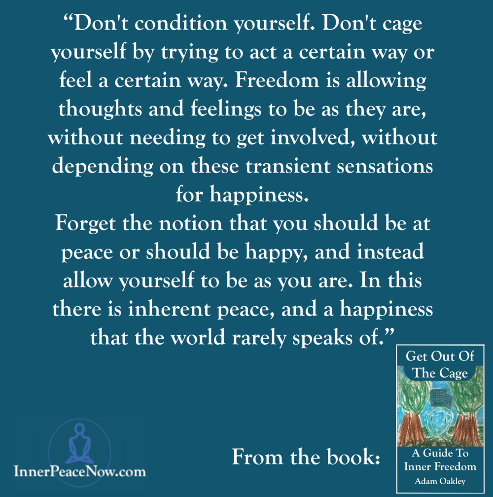 Don't Condition Yourself - Get Out Of The Cage Quote