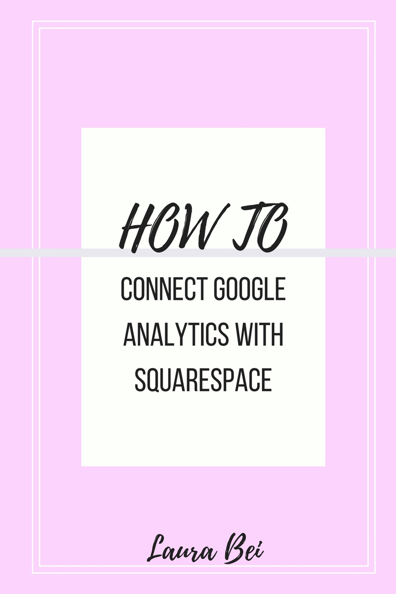 A quick and easy tutorial on how to connect google analytics with squarespace.