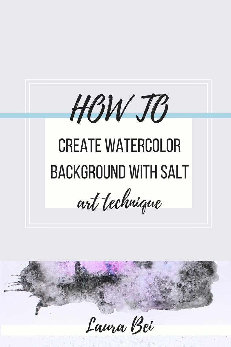 Creating a watercolor background using salt. Art technique that will help you make fun and interesting backgrounds.