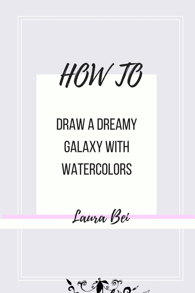 How to draw a galaxy | Watercolor tutorial