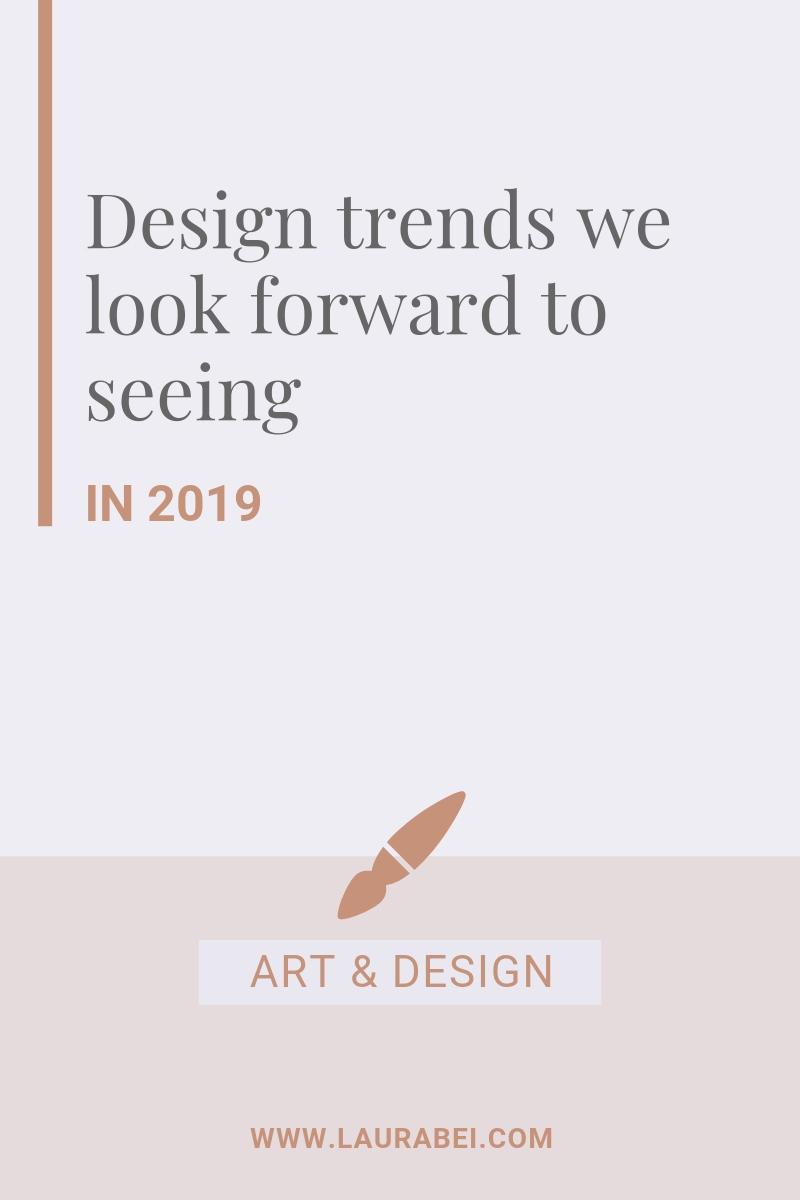 2019 design trends - by Laura Bei.jpg