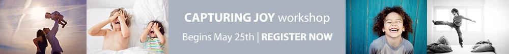 Capturing Joy workshop
