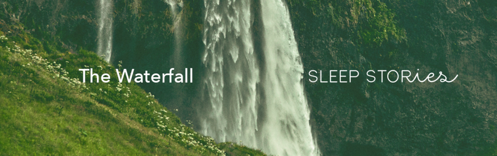 The Waterfall Sleep Stories.png