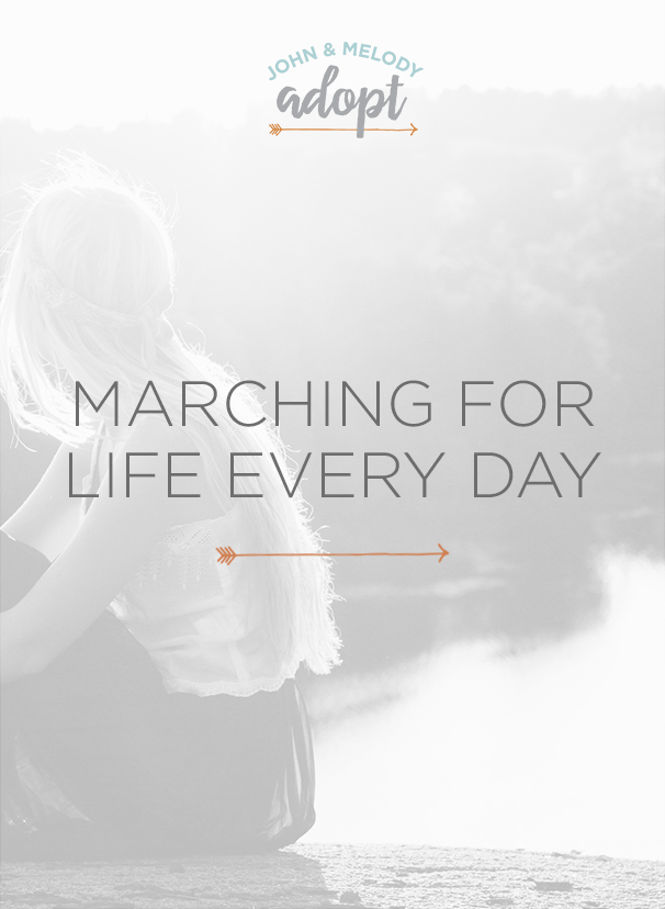 Marching for Life Every Day — John and Melody Adopt
