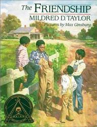 The Friendship  , by Mildred Taylor