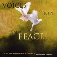 A Hope Carol San Francisco Girls Chorus Susan McMane, conductor Voices of Hope and Peace 2006